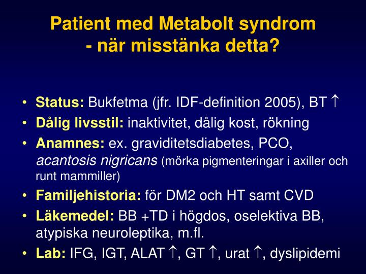 Patient med Metabolt syndrom