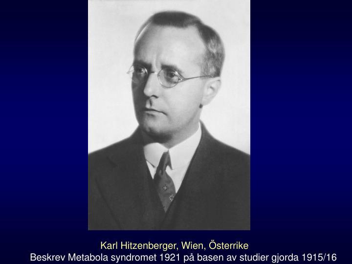 Karl Hitzenberger, Wien, Österrike