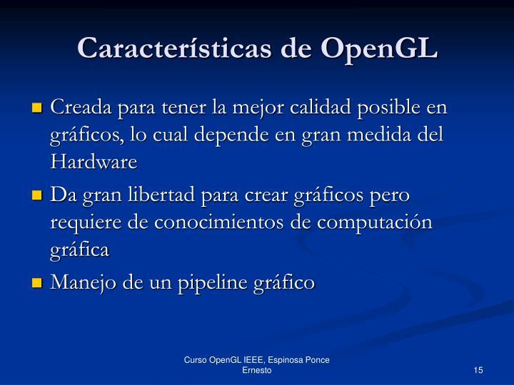 Características de OpenGL