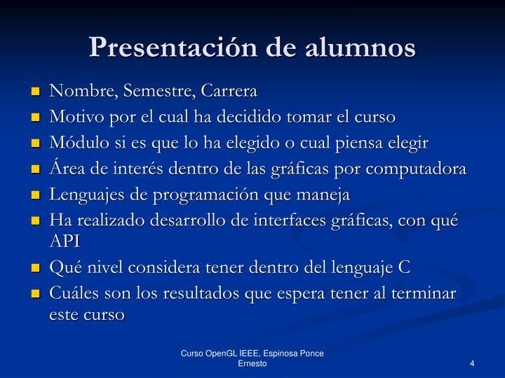 Presentación de alumnos
