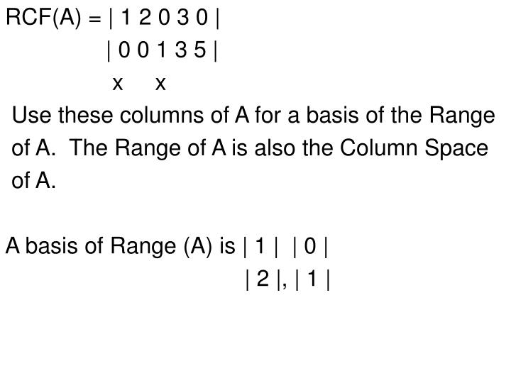 RCF(A) = | 1 2 0 3 0 |
