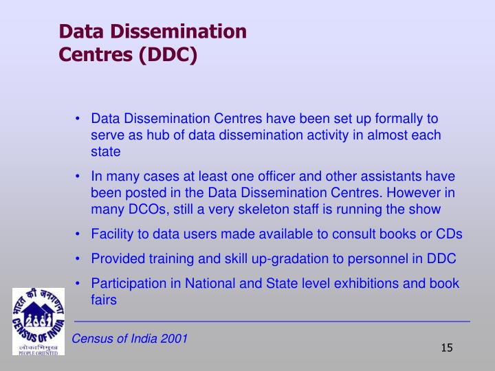 Data Dissemination Centres (DDC)
