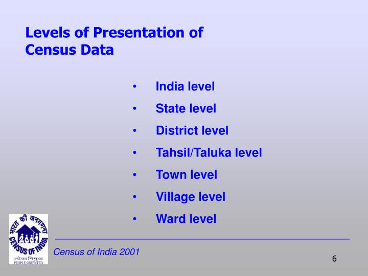 Levels of Presentation of Census Data