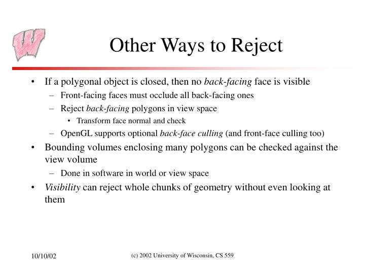 Other Ways to Reject