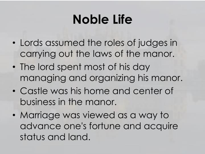 Noble Life