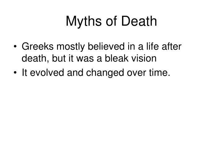 Myths of death