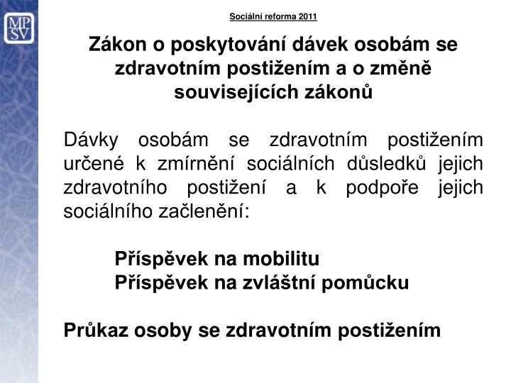 Sociální reforma 2011