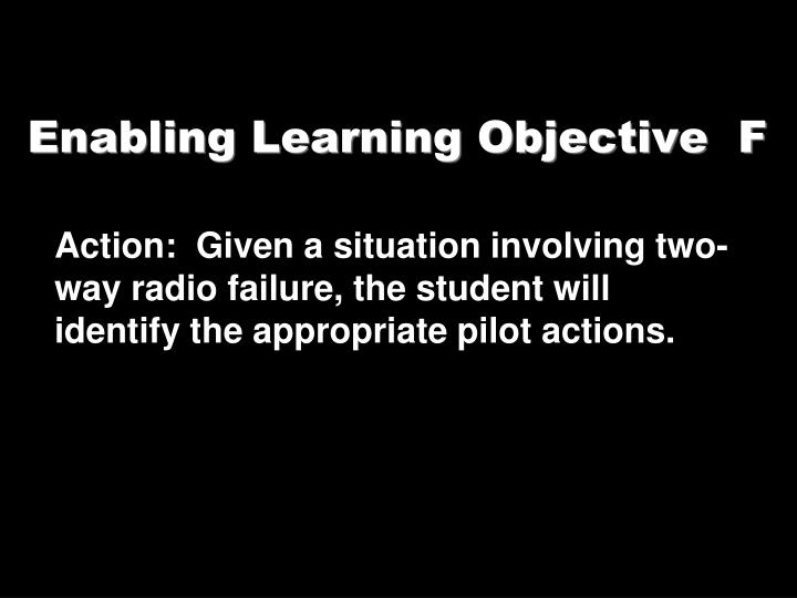 Enabling learning objective f