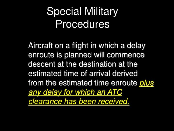 Special Military Procedures