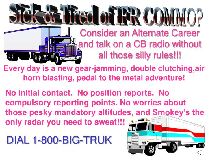 Sick & Tired of IFR COMMO?