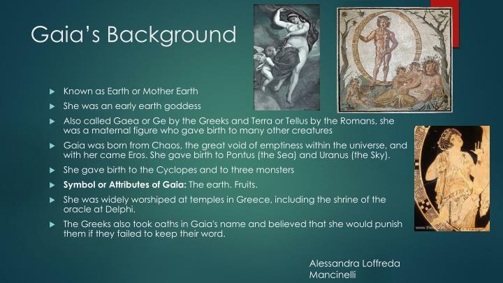 Gaia's Background