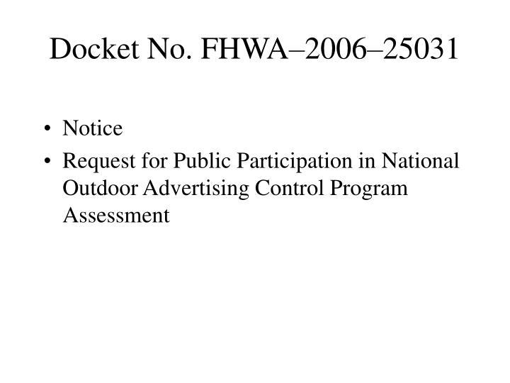 Docket No. FHWA–2006–25031