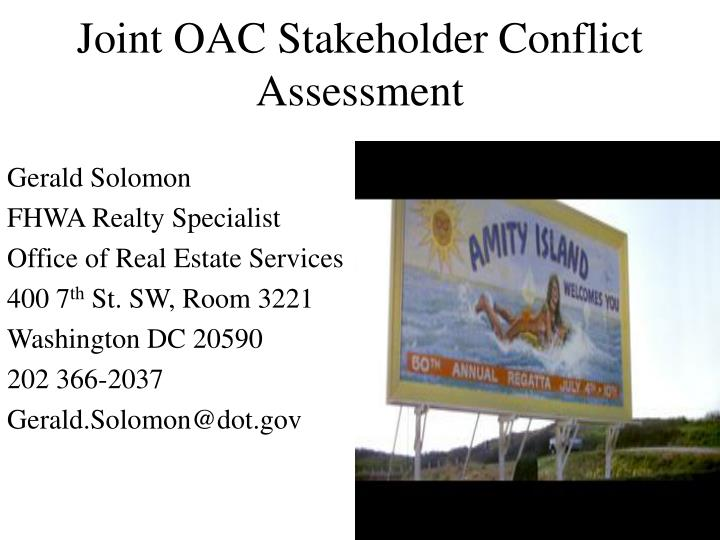 Joint OAC Stakeholder Conflict  Assessment