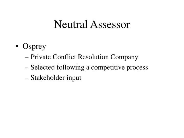 Neutral Assessor