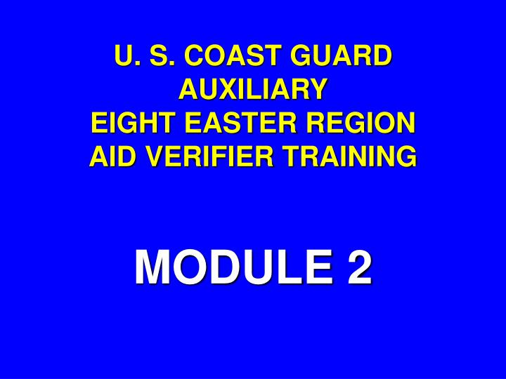 U s coast guard auxiliary eight easter region aid verifier training