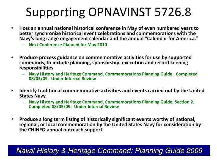 Supporting OPNAVINST 5726.8