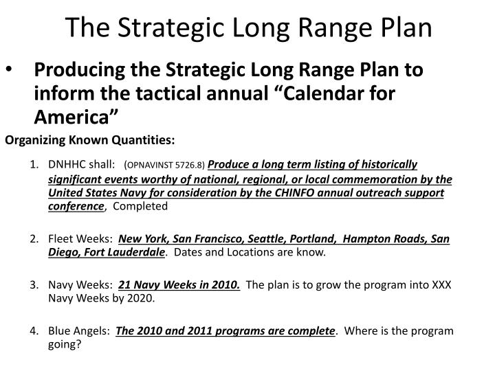 The Strategic Long Range Plan