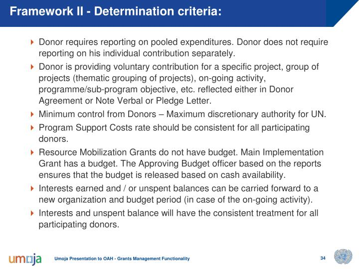 Framework II - Determination criteria: