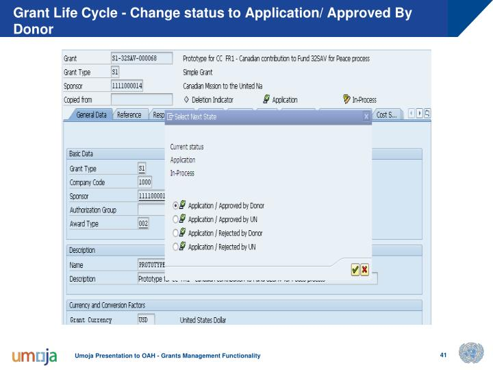 Grant Life Cycle - Change status to Application/ Approved By Donor
