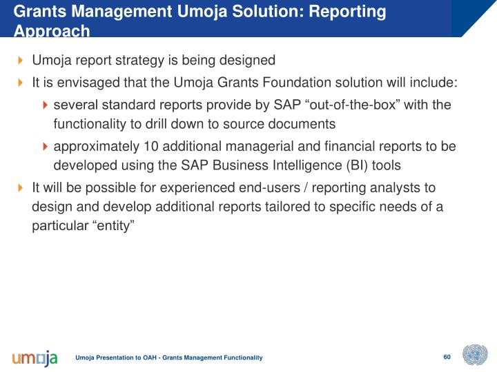 Grants Management Umoja Solution: Reporting Approach