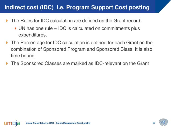 Indirect cost (IDC)  i.e. Program Support Cost posting