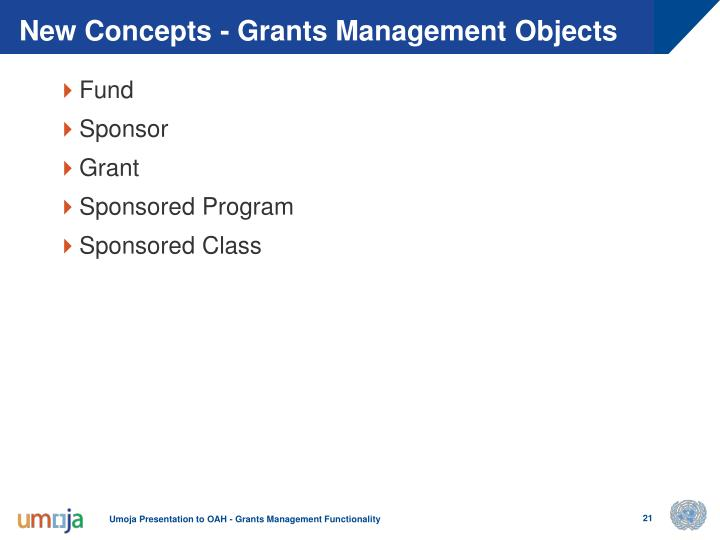 New Concepts - Grants Management Objects