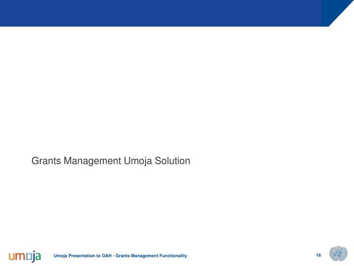 Grants Management Umoja Solution