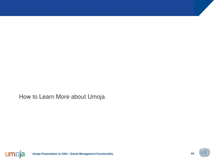 How to Learn More about Umoja