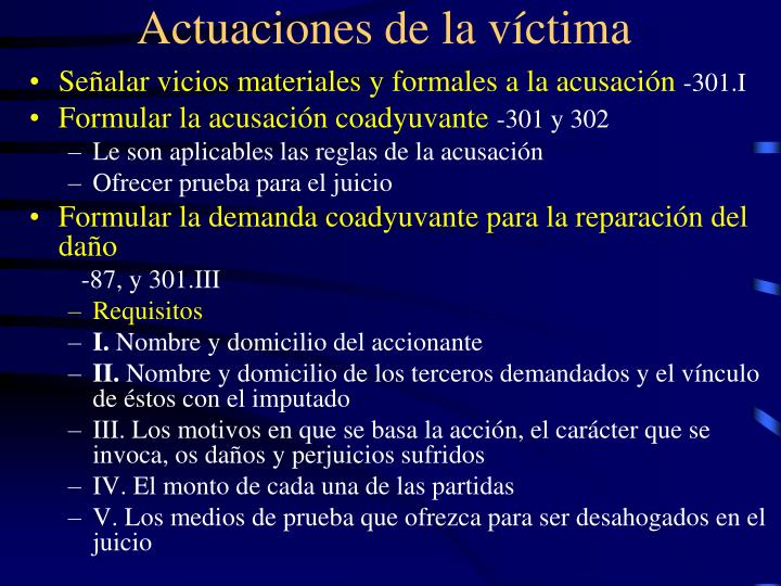 Actuaciones de la víctima