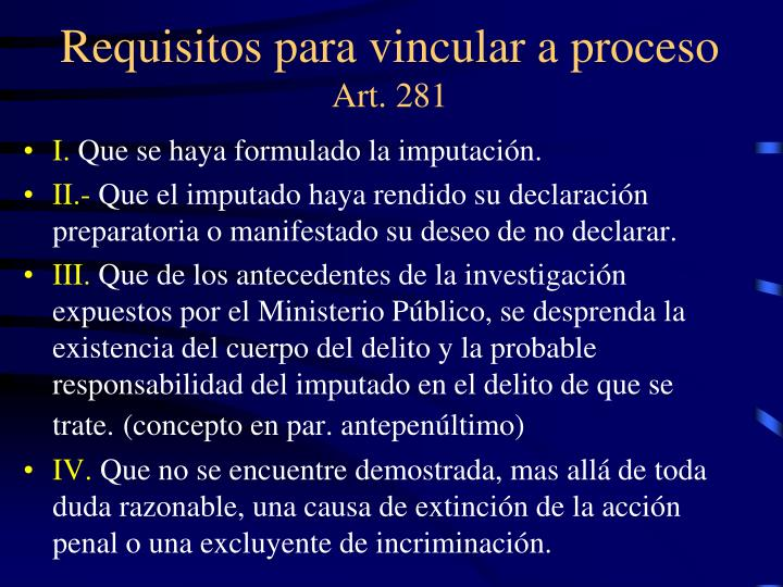 Requisitos para vincular a proceso