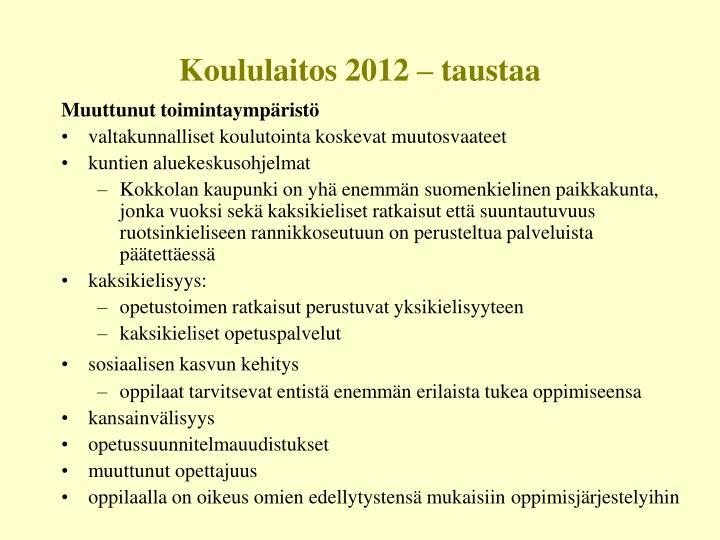 Koululaitos 2012 – taustaa