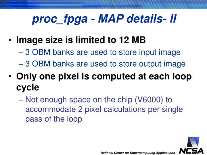 proc_fpga - MAP details- II