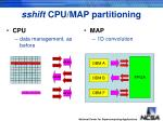 sshift cpu map partitioning