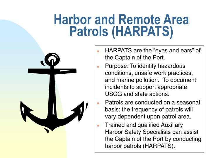 Harbor and Remote Area Patrols (HARPATS)