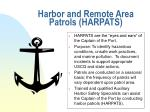 harbor and remote area patrols harpats