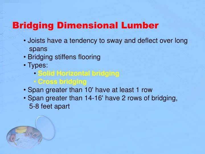 Bridging Dimensional Lumber