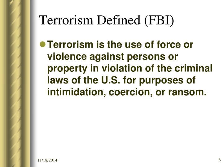 Terrorism Defined (FBI)