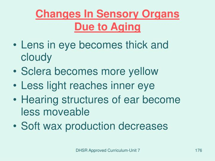 Changes In Sensory Organs