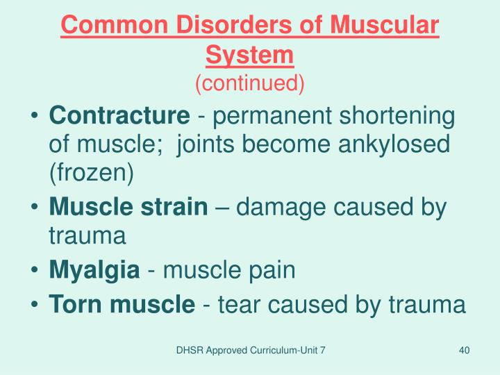 Common Disorders of Muscular System