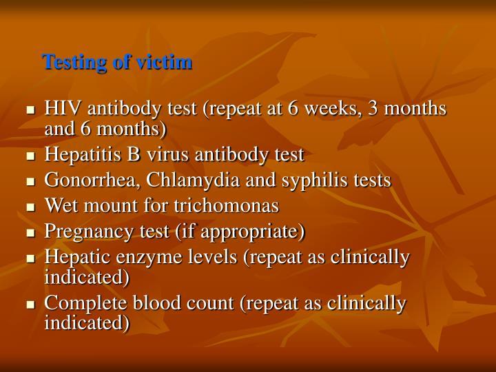 Testing of victim