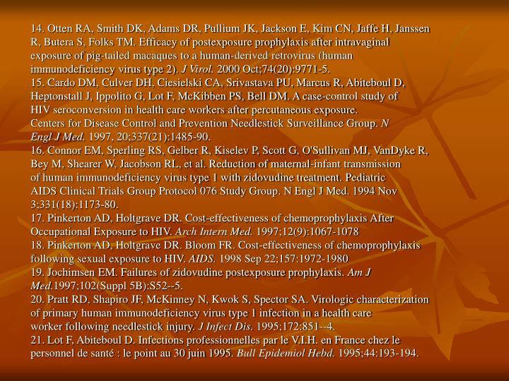 14. Otten RA, Smith DK, Adams DR, Pullium JK, Jackson E, Kim CN, Jaffe H, Janssen