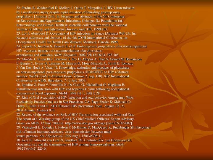 22. Perdue B, Wolderufael D, Mellors J, Quinn T, Margolick J. HIV-1 transmission