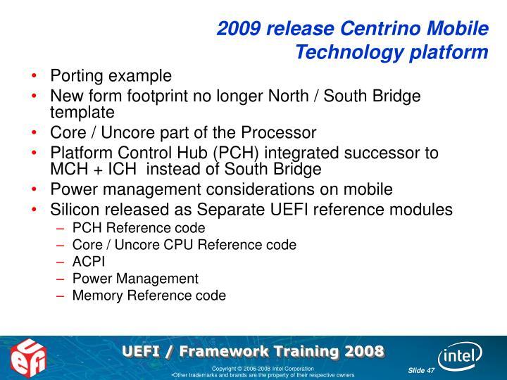 2009 release Centrino Mobile Technology platform