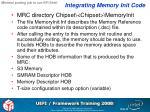 integrating memory init code