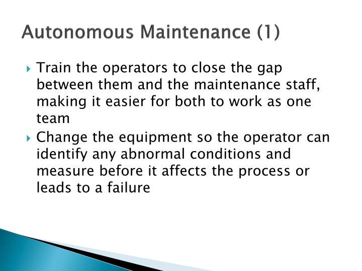 Autonomous Maintenance (1)