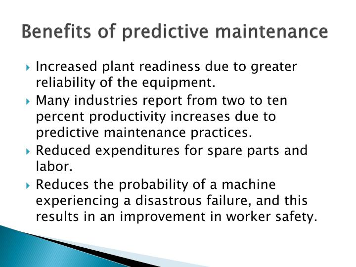 Benefits of predictive maintenance