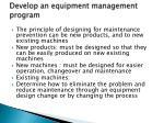 develop an equipment management program