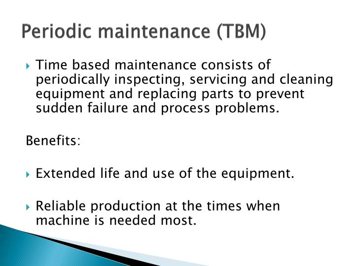 Periodic maintenance (TBM)