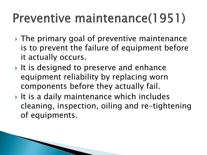 Preventive maintenance(1951)