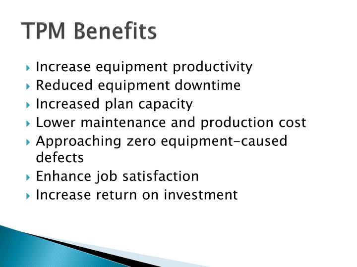 TPM Benefits